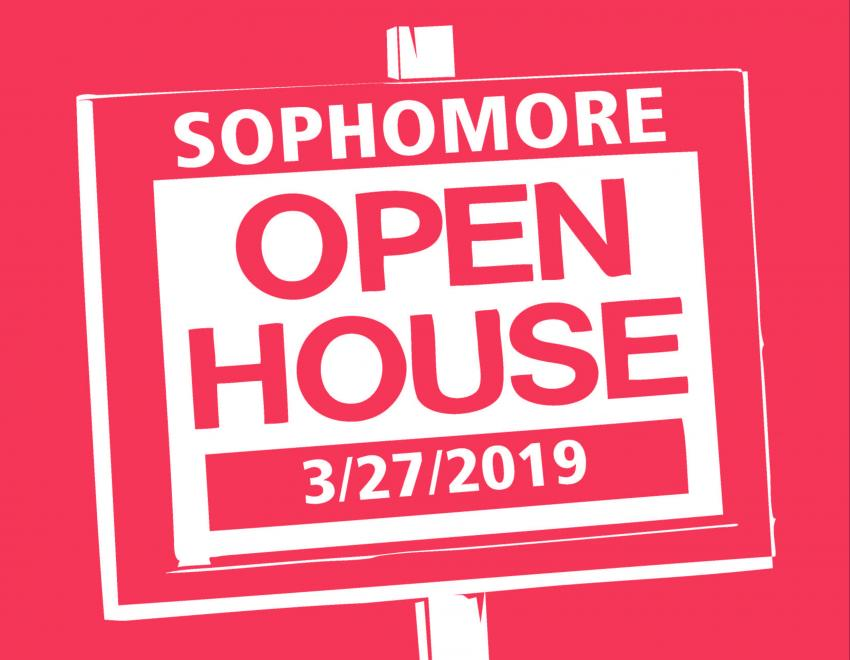 Flyer for Sophomore Open House
